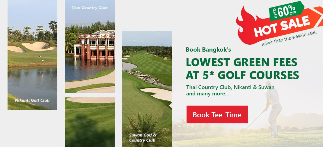 Lowest Green Fees Bangkok's top golf course