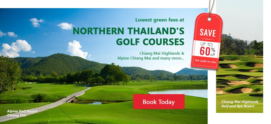 Lowest Green fee at Northen Thailand's Golf Courses