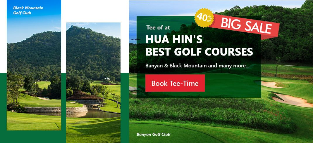 Big Sale 40% off at Hua Hin's Golf Course