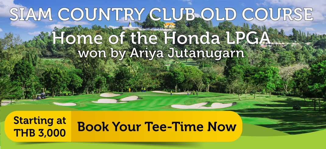 Siam Country Club Old Course Special